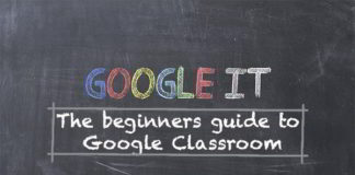 The beginners guide to google classroom