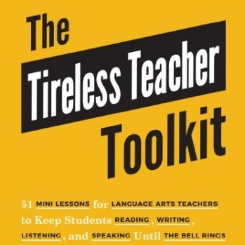 The Tireless Teacher Toolkit