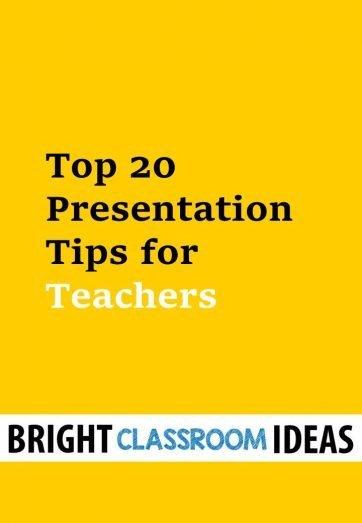 top 20 presentation tips for teachers